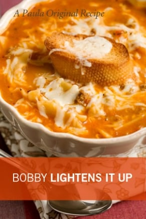 Bobby's Lighter Tastes Like Lasagna Soup