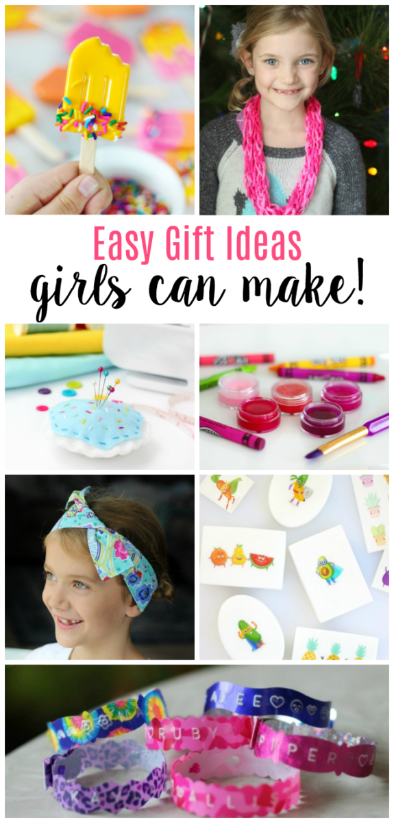 gift ideas girls can make