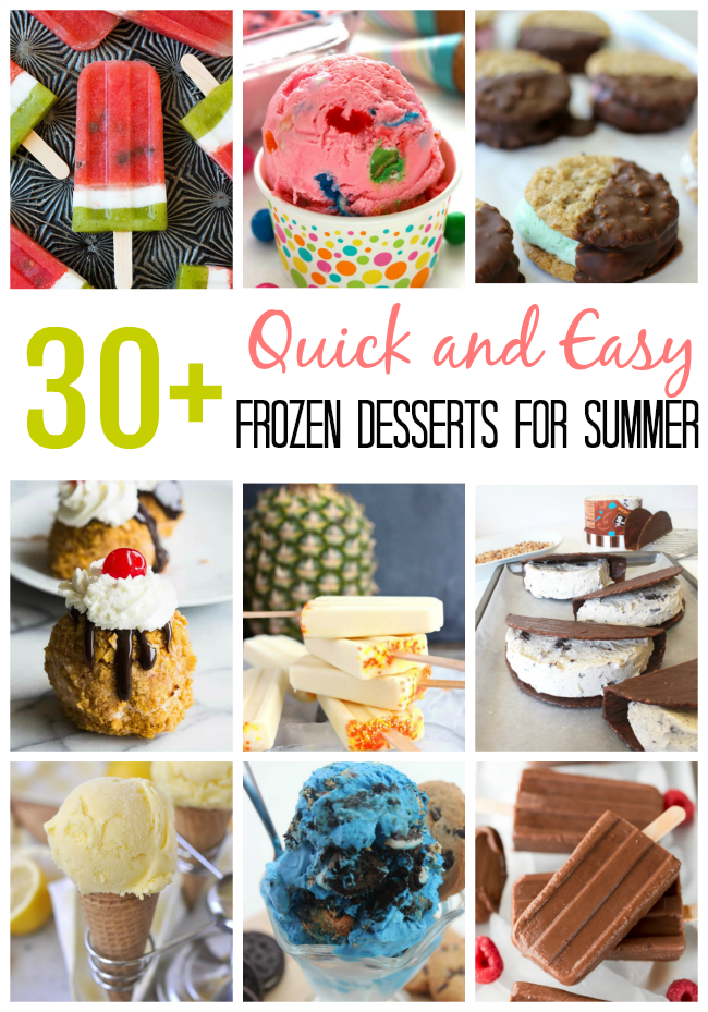 collage of quick and easy frozen desserts for summer