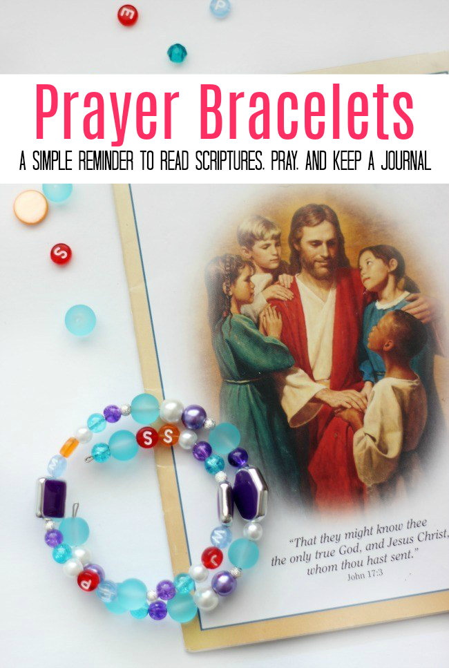 Make a sweet little prayer bracelet to help you remember to do the simple things; morning prayer, evening prayer, scripture study, and write in your journal.